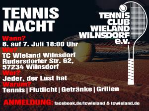 Tennis Nacht des TC Wieland @ Anlage des TC Wieland Wilnsdorf